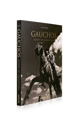 Gauchos: Icons of Argentina Hardcover Book