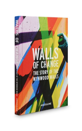 Walls of Change: The Story of the Wynwood Walls Hardcover Book