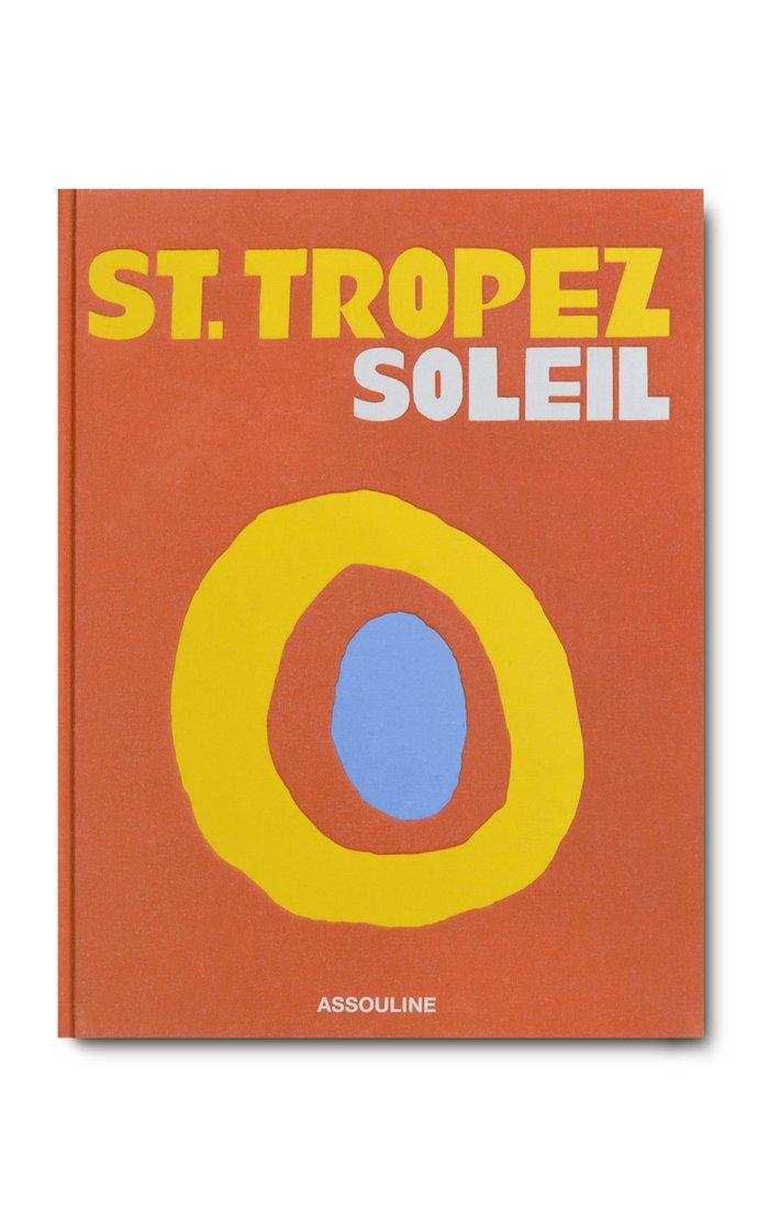 St. Tropez Soleil Hardcover Book