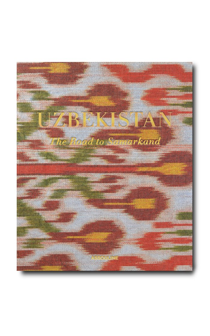Uzbekistan: The Road to Samarkand Hardcover Book