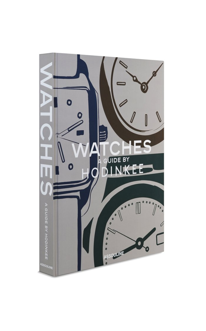 Watches: A Guide by Hodinkee Hardcover Book
