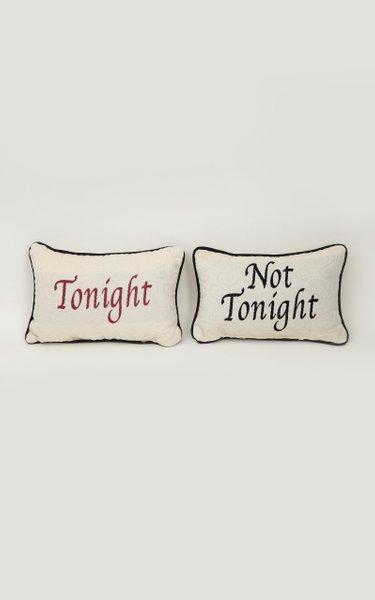 Tonight/Not Tonight Pillow